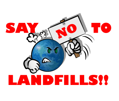 Say NO to Landfills